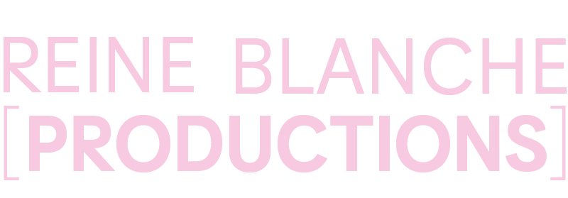 Reine Blanche Productions